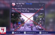 """Xử phạt chủ page """"Hà Nội phố""""  đăng tin sai về dịch"""