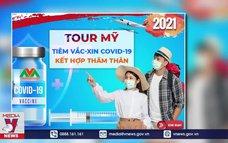 Ngừng quảng cáo tour đi Mỹ tiêm vắc xin