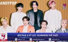 BTS phá 5 kỷ lục Guinness thế giới