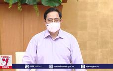 Thủ tướng chủ trì họp trực tuyến về phòng, chống dịch COVID-19