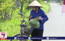 Thái Bình bảo đảm cuộc sống người dân khu vực phong tỏa