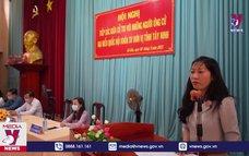 Ban Tuyên giáo Trung ương tiếp xúc cử tri, vận động bầu cử tại Tây Ninh
