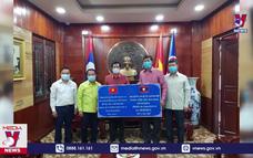 Các địa phương của Lào hỗ trợ Việt Nam chống dịch