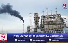 Hyosung Vina lại xả khói đen ra môi trường