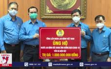Tổng LĐLĐ động viên Bắc Giang chống dịch