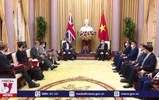 Chủ tịch nước tiếp Bộ trưởng Thứ nhất, Bộ trưởng Ngoại giao và Phát triển Anh