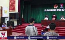"""Bắc Giang xét xử vụ """"Chống người thi hành công vụ"""""""