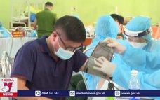 Bắc Giang tiêm phòng COVID-19, tạo thuận lợi cho vụ vải thiều