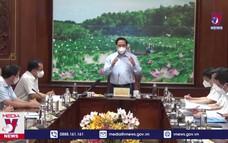 Thủ tướng kiểm tra công tác phòng, chống dịch COVID-19 tại Long An
