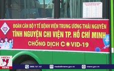 Bệnh viện Trung ương Thái Nguyên chi viện TP.HCM chống dịch