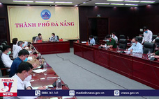 Đà Nẵng đề nghị công an tham gia truy vết F0