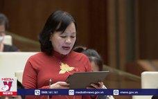 Quốc hội thảo luận về chương trình giảm nghèo giai đoạn 2021 – 2025