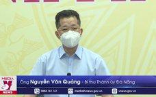 Đà Nẵng kêu gọi người dân chấp hành nghiêm quy định chống dịch