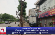 Thành phố Hải Dương dừng hoạt động nhà hàng, quán ăn