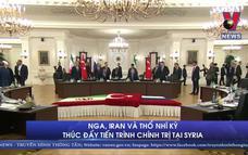 Nga, Iran và Thổ Nhĩ Kỳ thúc đẩy tiến trình chính trị tại Syria