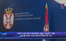 Phó Chủ tịch Thường trực Quốc hội dự bế mạc Đại hội đồng IPU-141