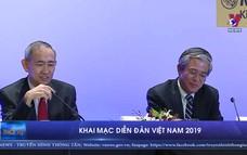 Khai mạc Diễn đàn Việt Nam 2019