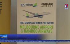 Xúc tiến mở đường bay thẳng Việt Nam – Australia