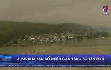 Australia ban bố nhiều cảnh báo sơ tán mới