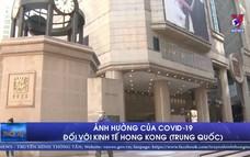 Ảnh hưởng của COVID-19 đối với kinh tế Hong Kong