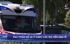 Italy phân bổ 25 tỷ euro cứu trợ nền kinh tế