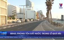 """Israel phong tỏa đất nước trong lễ """"Quá hải"""""""