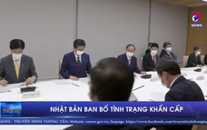 Nhật Bản ban bố tình trạng khẩn cấp