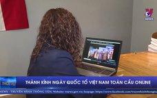 Thành kính ngày Quốc Tổ Việt Nam Toàn cầu online