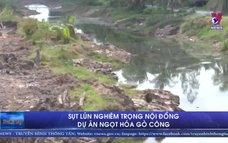Sụt lún nghiêm trọng nội đồng dự án ngọt hóa Gò Công