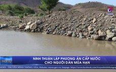 Ninh Thuận lập phương án cấp nước cho người dân mùa hạn