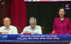 Triển khai văn bản mới của Đảng cho các tỉnh Đồng bằng sông Hồng