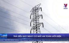 Thả diều gây nguy cơ mất an toàn lưới điện