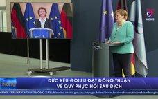 Đức kêu gọi EU đạt đồng thuận về quỹ phục hồi sau dịch