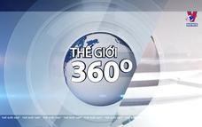 Thế giới 360 độ ngày 11/7/2020
