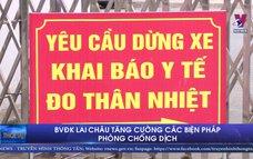 BVĐK Lai Châu tăng cường các biện pháp phòng chống dịch