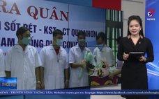 Bình Định chi viện y tế giúp vùng dịch Quảng Nam