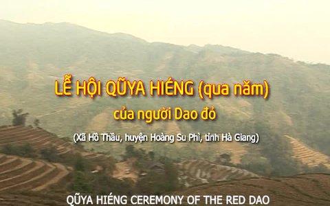 Lễ hội Qũya Hiéng (qua năm) của người Dao đỏ