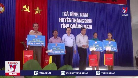 Mặt trận Tổ Quốc trao 12 tỷ đồng hỗ trợ đồng bào vùng lũ Quảng Nam