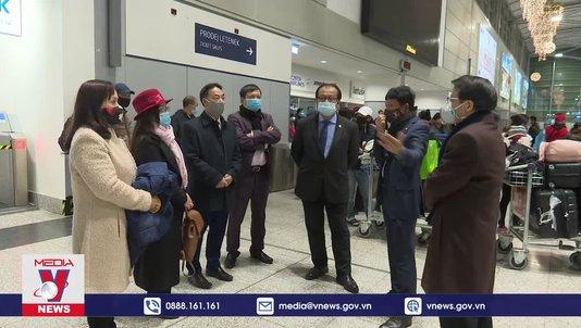 Chuyến bay đặc biệt đưa công dân Việt Nam từ Trung và Đông Âu về nước