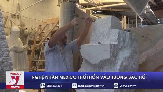 Nghệ nhân Mexico thổi hồn vào tượng Bác Hồ