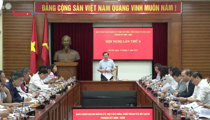 Bộ VHTTDL tổ chức Hội nghị Ban chấp hành Đảng bộ lần thứ 4